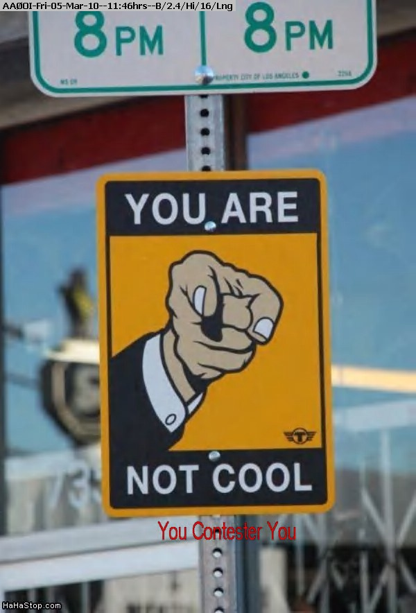 100305104310-You_Are_Not_Cool_Sign.jpg